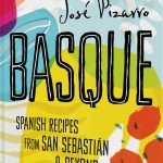 Discover the flavours of Northern Spain in New Cookbook BASQUE