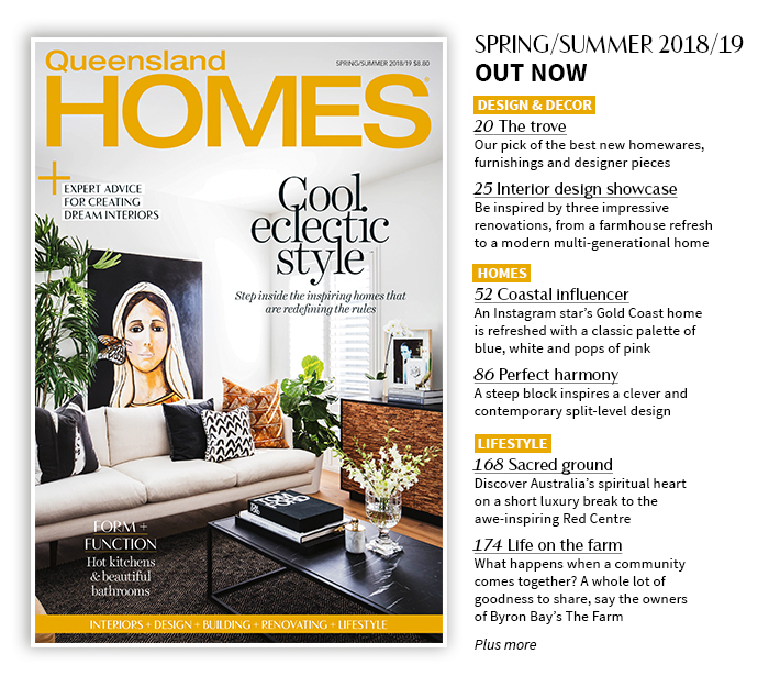 Queensland Homes Spring/Summer 2018-2019 edition